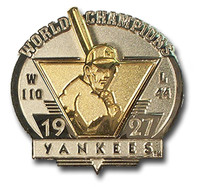 New York Yankees 1927 World Series Champs Two Tone Pin