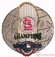 St. Louis Cardinals 2006 World Series Champs Trophy Globle Pin #1- Oversized