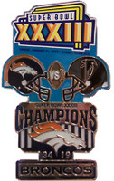 Super Bowl XXXIII (33) Oversized Commemorative Pin