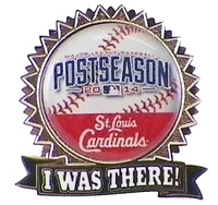 "St. Louis Cardinals 2014 Post Season ""I Was There"" Pin"
