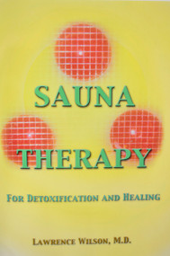 Sauna Therapy, Lawrence Wilson, M.D.