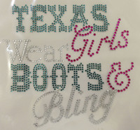 Texas Girls Wear Boots n Bling B Rhinestone Transfer Iron on