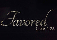 (Text) Favored Luke 1:28 Rhinestone Transfer