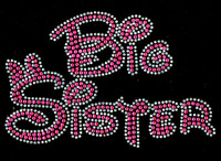 Big Sister (FUCHSIA Hot Pink) Rhinestone Transfer