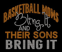 (color change) Basketball Moms Bling it and their sons bring it (Orange) Rhinestone Transfer