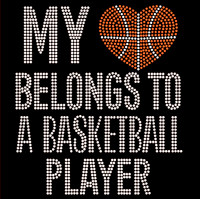 My Heart Belongs To Basketball Player Rhinestone Transfer Iron On