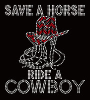 Save A horse Ride A Cowboy Boots and Hats Rhinestone Transfer