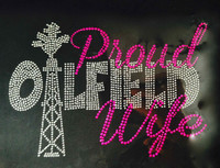 Proud Oilfield Wife Rhinestone Transfer Iron on