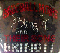Baseball Moms Bling it and their sons bring it (Red) Rhinestone Transfer Iron On