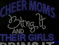 Cheer Moms Bling it and their GIRLS bring it (Royal Blue Cobalt) Rhinestone Transfer Iron on