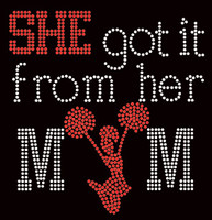 She got it from her Mom Cheer Girl (Red) Rhinestone Transfer