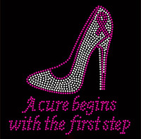 (Fuchsia cursive text) A cure begins with the first step Heel Stiletto Breast Cancer Ribbon Awareness Rhinestone Transfer