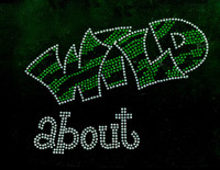 Wild About (GREEN) Rhinestone Transfer Iron on