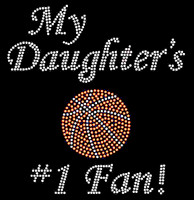 My Daughter's Basketball 1# Fan New Rhinestone Transfer