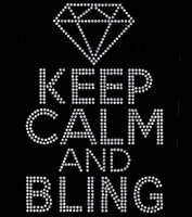 Keep Calm and Bling Diamond Rhinestone Transfer