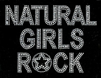 (Text) Natural Girls Rock (Clear) Afro Rhinestone Transfer