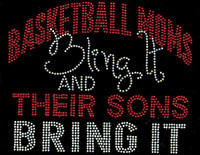 Basketball Moms Bling it and their sons bring it Red Rhinestone Transfer