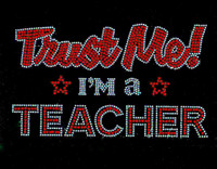 Trust me I'm a Teacher School Rhinestone transfer