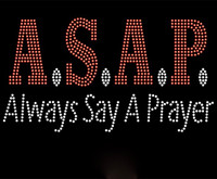 ASAP Always Say a Prayer Rhinestone Transfer