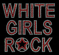 White Girls Rock Red Text Rhinestone Transfer Iron on