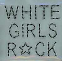 White Girls Rock (Black) Rhinestone Transfer Iron on
