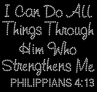 I can do all things through him who strengthens me Philippians 4:13 Religious Rhinestone Transfer