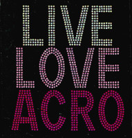 Live Love Acro Rhinestone Transfer Iron on