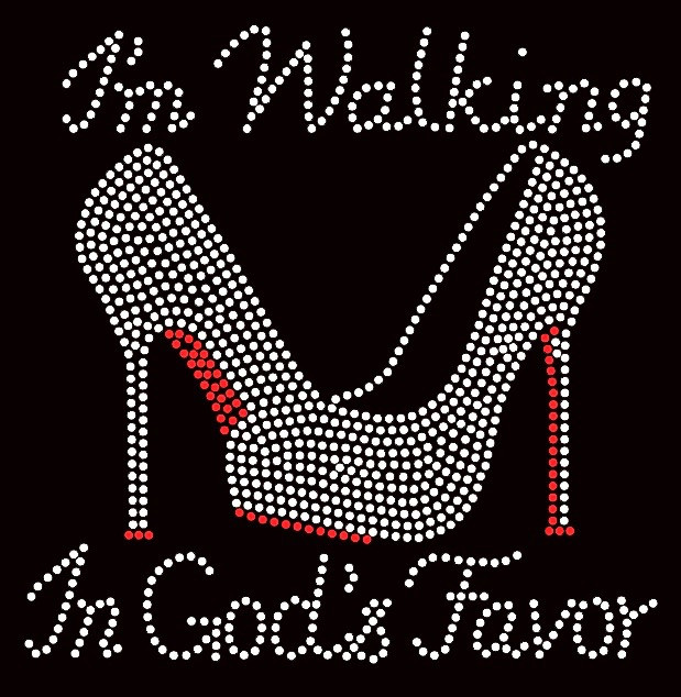 I M Walking In God S Favor Heel Stiletto Religious