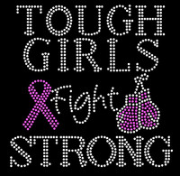 (Fuchsia) Tough Girls Fight Strong Ribbon Gloves Cancer Awareness Rhinestone Transfer