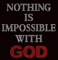 Nothing is Impossible with God Religious Text Rhinestone Transfer