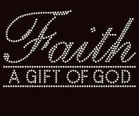 Faith a Gift of God Religious Rhinestone Transfer