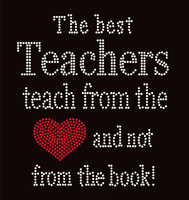 The Best Teachers teach from the Heart School Rhinestone transfer