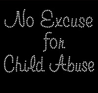 No Excuse for Child Abuse Rhinestone transfer