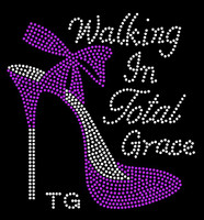 (Purple) Walking in Total Grace TG Heel Stiletto Rhinestone Transfer