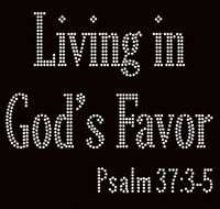 Living in God's Favor Religious Rhinestone Transfer Text