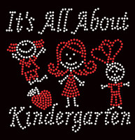 It's All About Kindergarten (2 colors) School Rhinestone Transfer