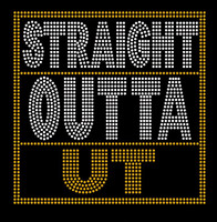(2 Color) Straight Outta UT (Golden) - Rhinestone transfer