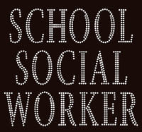 School Social Worker Text Rhinestone Transfer