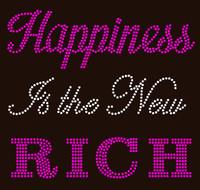 Happiness is the new Rich - Custom Order Rhinestone transfer