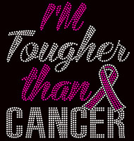 (Fuchsia) I'm Tougher than Cancer Awareness Rhinestone Transfer