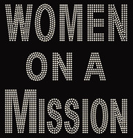 Women on a Mission Rhinestone Transfer