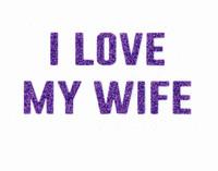 I Love my Wife (Text) Purple Glitter Vinyl Transfer