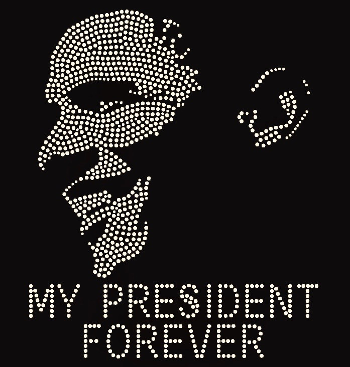 608aba82ad Obama - My President Forever - Custom Order Rhinestone transfer ...