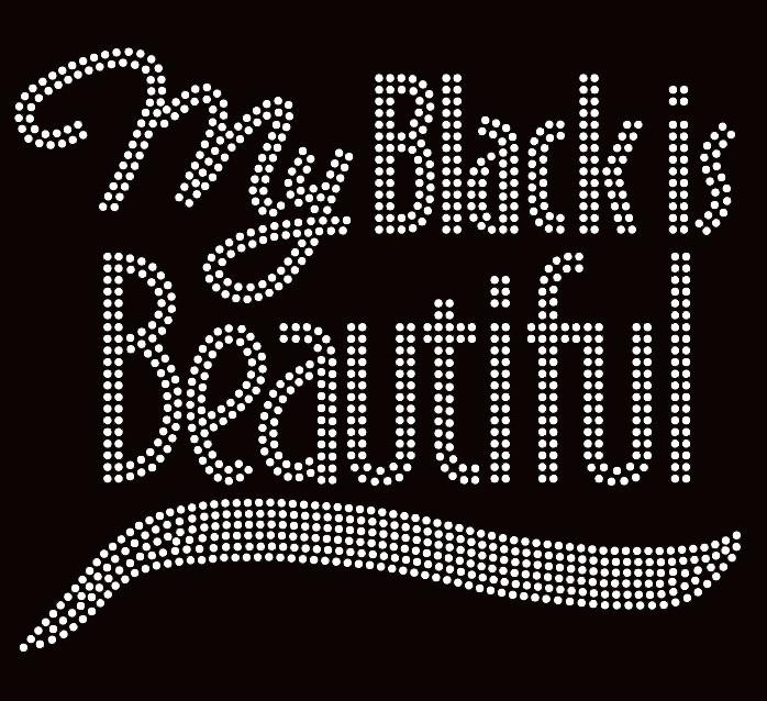 My Black Is Beautiful Text Afro Rhinestone Transfer