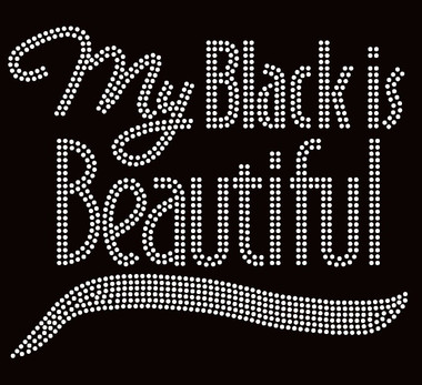 my black is beautiful text afro rhinestone transfer texas rhinestone. Black Bedroom Furniture Sets. Home Design Ideas