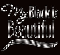 My Black is Beautiful (Text) Afro Rhinestone Transfer