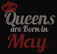(Text) Queens are born in May (Red) Rhinestone Transfer
