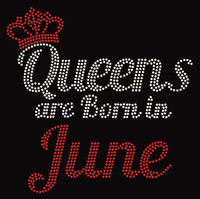 (Text) Queens are born in June (Red) Rhinestone Transfer