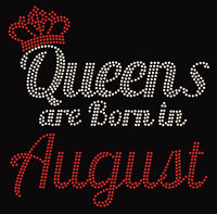 (Text) Queens are born in August (Red) Rhinestone Transfer
