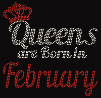 (Text) Queens are born in February (Red) Rhinestone Transfer